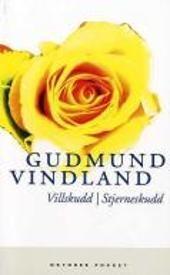 Villskudd - Stjerneskudd - Gudmund Vindland