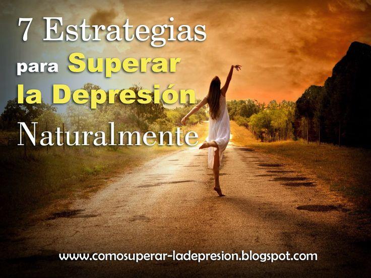 Como superar la depresión Naturalmente: 7 estrategias para superar la depresión de forma n...