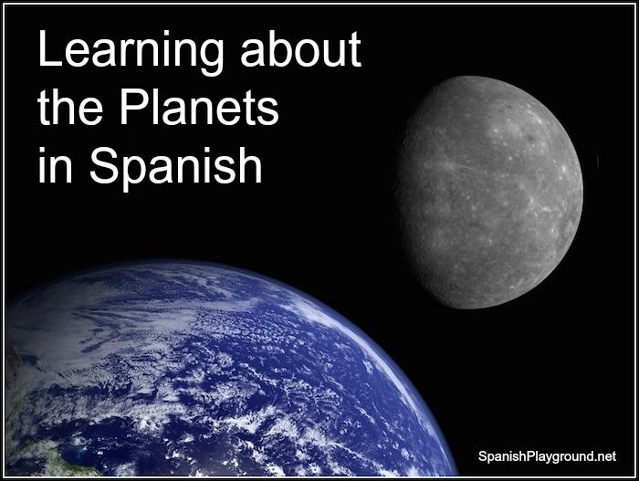 A roundup of free resources for learning about the planets in Spanish. Spanish printables, Spanish videos, Spanish games and more.  http://spanishplayground.net/the-planets-in-spanish/