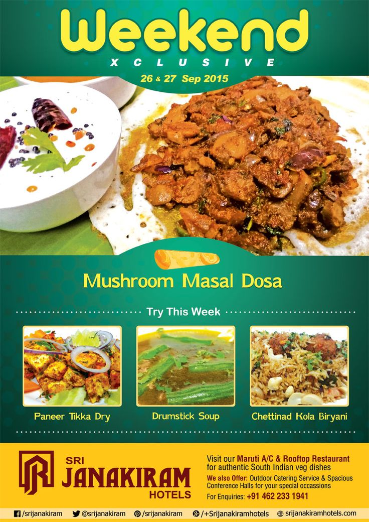 A blend of traditional south Indian way of cooking using exotic ingredients to tempt your taste buds, with Mushroom #Masal dosa, #Drumstick #Soup, #Paneer Tikka Dry, #Chettinad Kola Biryani this weekend.