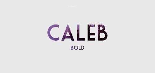 Caleb: Bold