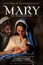 Mary of Nazareth DVD $29.95 USD. Mary of Nazareth is an epic motion picture on the life of Mary, mother of Christ, from her childhood through the Resurrection of Jesus. Shot in High Definition, it was filmed in Europe with outstanding cinematography, a strong cast, and a majestic music score. Actress Alissa Jung gives a beautiful, compelling and inspired portrayal of Mary.