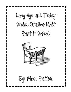 1st grade social studies: Long Ago and Today Unit