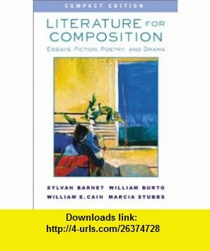 Literature for Composition Essays, Fiction, Poetry, and Drama, Compact Edition (9780321107800) Sylvan Barnet, William E. Burto, William E. Cain, Marcia Stubbs , ISBN-10: 0321107802  , ISBN-13: 978-0321107800 ,  , tutorials , pdf , ebook , torrent , downloads , rapidshare , filesonic , hotfile , megaupload , fileserve