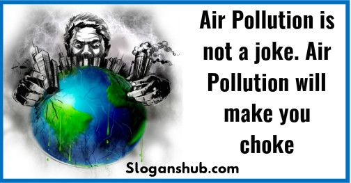 Image result for slogans on air pollution