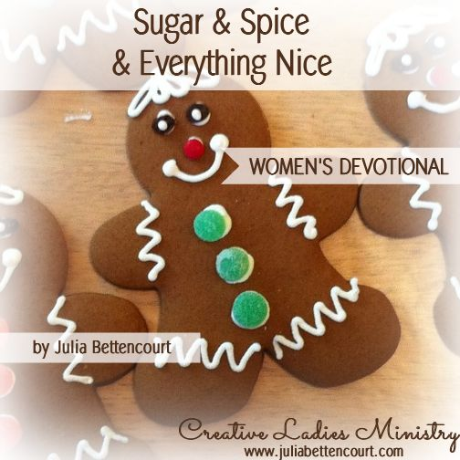 Gingerbread Devotional - Sugar and Spice and Everything ...