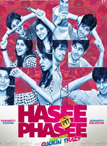 Hasee Toh Phasee...absolutely funny and lovely story; not such a fan of the soundtrack though