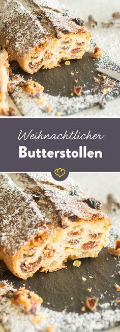 Noch nicht in Weihnachtsstimmung? Dann musst du von diesem Butterstollen naschen - mit einer ordentlichen Portion Butter, süßer Sukkade und Rumrosinen.
