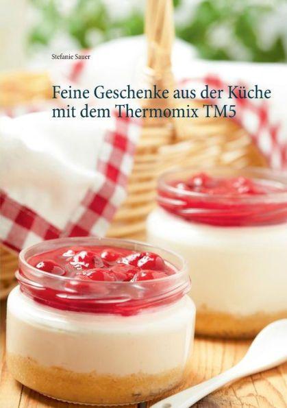 As 20 melhores ideias de Geschenke aus dem thermomix tm5 no Pinterest - geschenk aus der küche