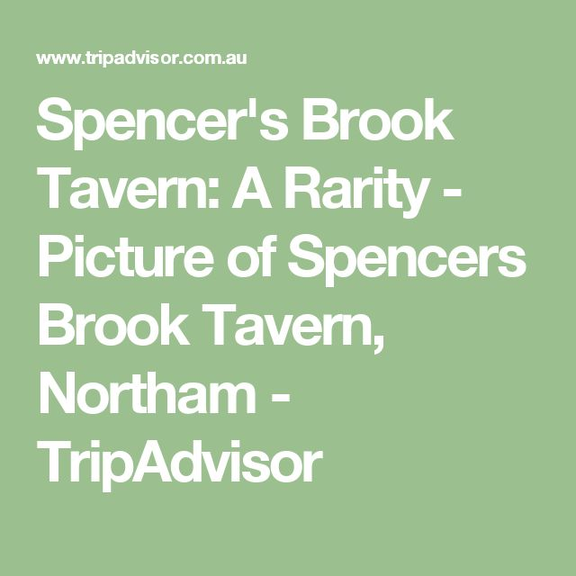 Spencer's Brook Tavern: A Rarity - Picture of Spencers Brook Tavern, Northam - TripAdvisor