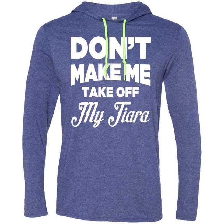 Don't Tiara NEw Hoodie shirt, Fishing tee shirts