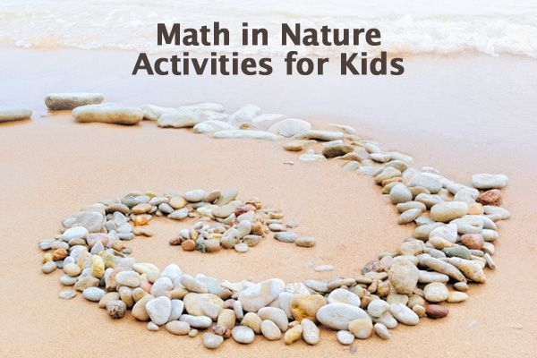 Using Math in Nature: Activities for Kids http://www.connectionsacademy.com/blog/posts/2014-06-16/Using-Math-in-Nature-Activities-for-Kids.aspx