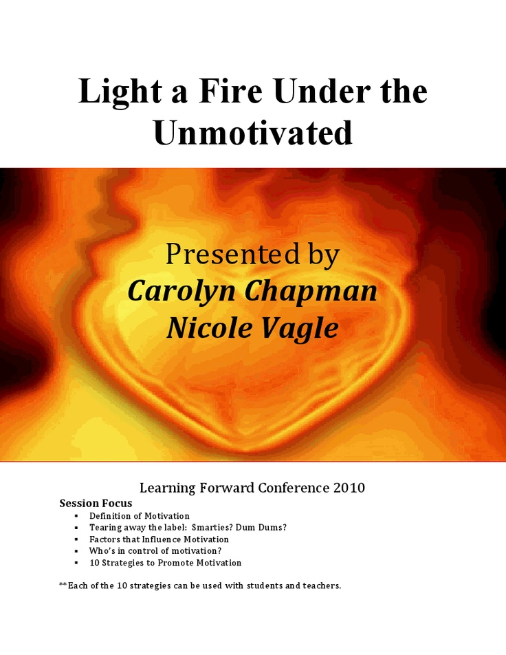 Light a Fire Under the Unmotivated.docx