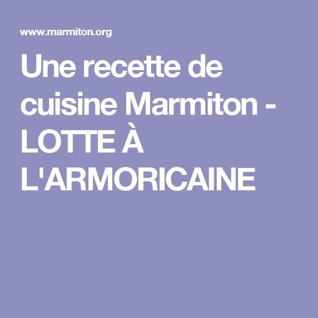 Une recette de cuisine Marmiton - LOTTE À L'ARMORICAINE