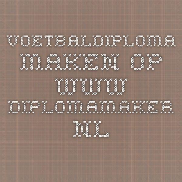 voetbaldiploma maken op www.diplomamaker.nl