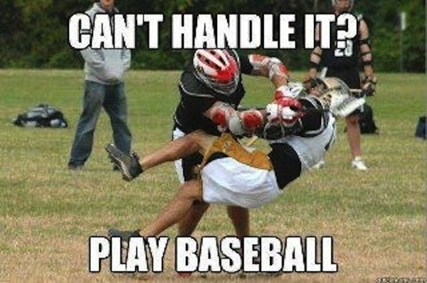 28 Things You'll Only Understand If You Play Lacrosse