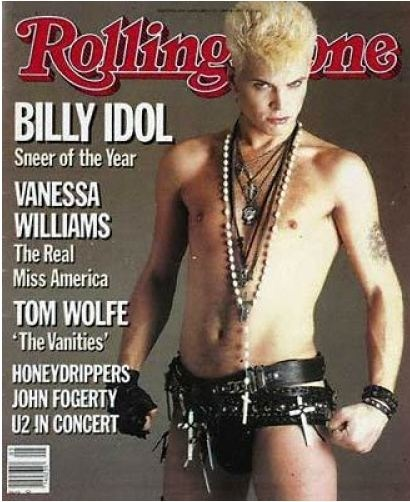 Billy Idol What not to wear! I love the album Rebel Yell from this era, however