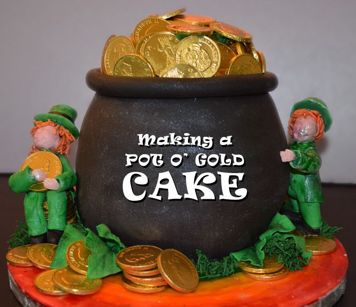 St. Patrick's Day Pot 'o Gold cake Tutorial: http://www.doylecraft.ca/tutorials/how-to-make-a-st-patricks-day-pot-o-gold-cake/