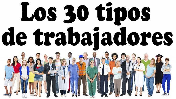 Los 30 tipos de trabajadores