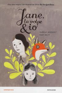 Foto Cover di Jane, la volpe & io, Libro di Isabelle Arsenault,Fanny Britt, edito da Mondadori