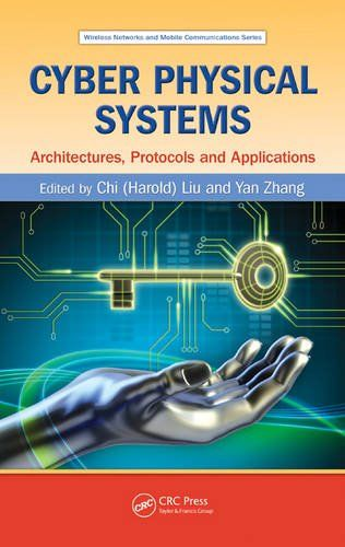 Cyber Physical Systems: Architectures, Protocols and Applications (Wireless Networks and Mobile Communications) by Chi (Harold) Liu http://www.amazon.co.uk/dp/1482208970/ref=cm_sw_r_pi_dp_SjYcxb0ZY5MDD