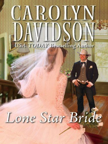 Lone Star Bride (Harlequin Historical) by Carolyn Davidson. $4.61. Publisher: Harlequin Historical (January 17, 2012). 304 pages. Author: Carolyn Davidson