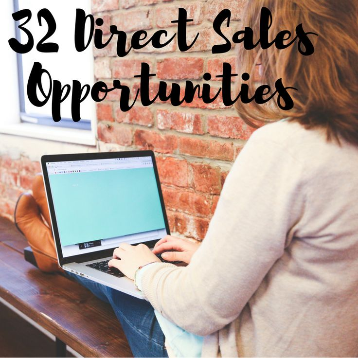 In 20017, direct sales opportunities abound. Here are 32 direct sales companies that offer moms the ability to bring in a little extra income, or have their own business.