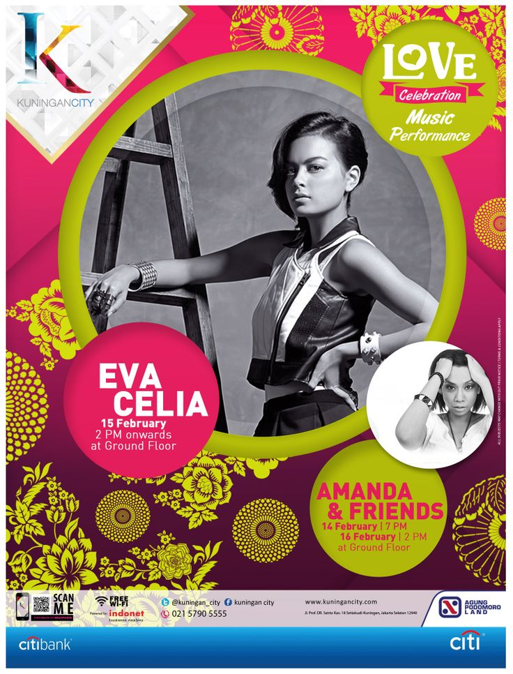 LOVE CELEBRATION at KUNINGAN CITY. MUSIC PERFORMANCE: EVA CELIA on 15 February at 2PM Onwards AMANDA & FRIENDS on 14 February at 7PM Onwards & 16 February at 2PM Onwards