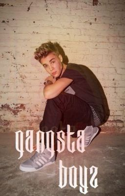 Gangsta Boyz - Justin Bieber& One Direction Fan Fiction #wattpad #fanfiction