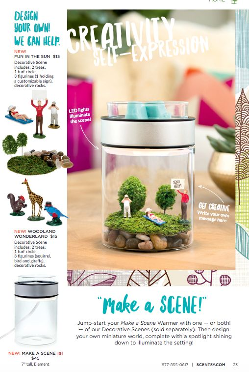 Let your creative juices flow with Make A Scene! Change it up as often or as little as you want.  Scentsy Catalog 2016 Fall & Winter - Available to purchase 9.1.2016. If you do not have a current consultant & want a catalog in your fabulous hands - let me know!