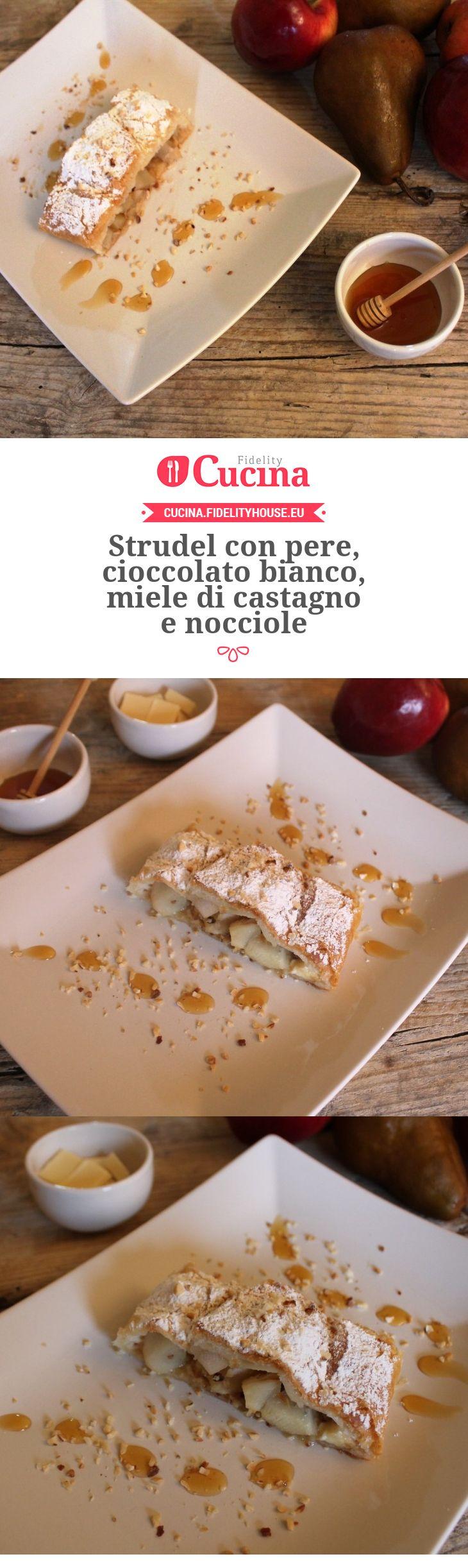 Strudel con pere, cioccolato bianco, miele di castagno e nocciole della nostra utente Laura. Unisciti alla nostra Community ed invia le tue ricette!