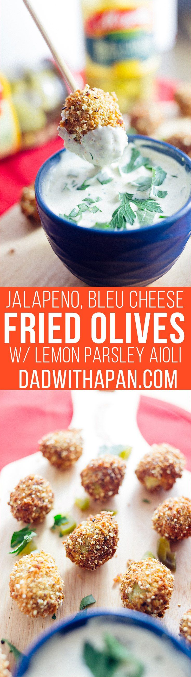 Jalapeno Bleu Cheese Fried Olives with Lemon Parsley Aioli - Dad With A Pan