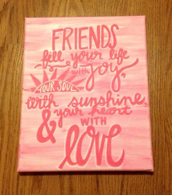 canvas quote friend quote pink friendship canvas quote signs