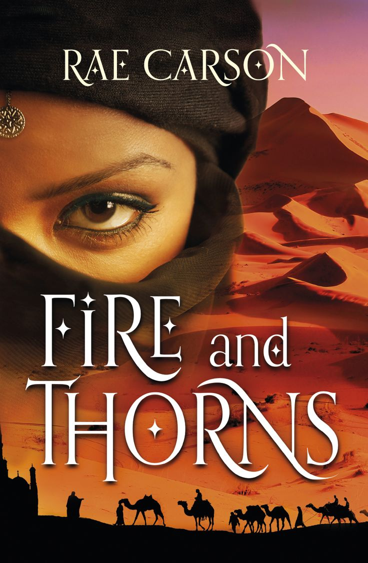 Uk Cover For Fire And Thorns By Rae Carson