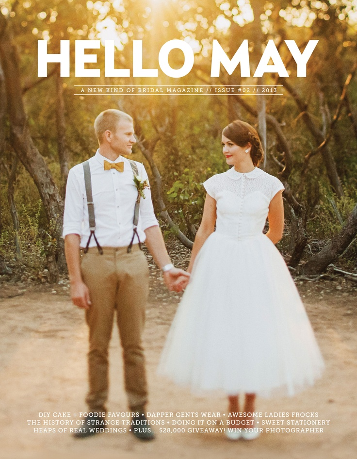 HELLO MAY // ISSUE #02 ON SALE 26 JUNE 2013 www.hellomay.com.au