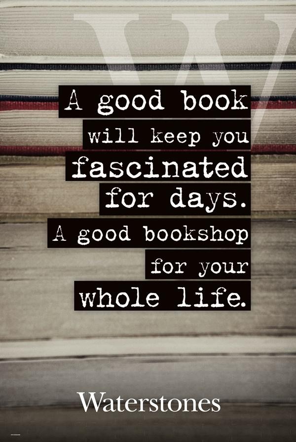 Waterstones: un buon libro ti incanta per un po' di giorni. Una libreria, tutta la vita