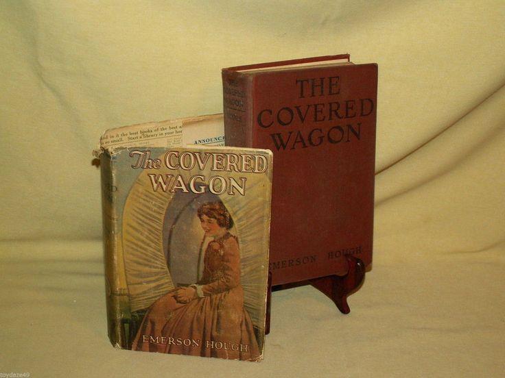 Covered Wagon by Emerson Hough Grosset Dunlap Copy 1922 HC/DJ J Warren Kerrigan