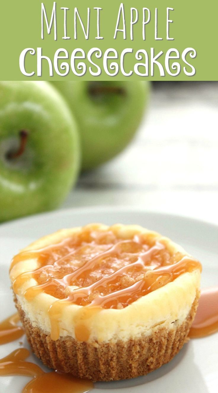 Mini Apple Cheesecakes - Apple pie and cheesecake combine for this delicious fall dessert!