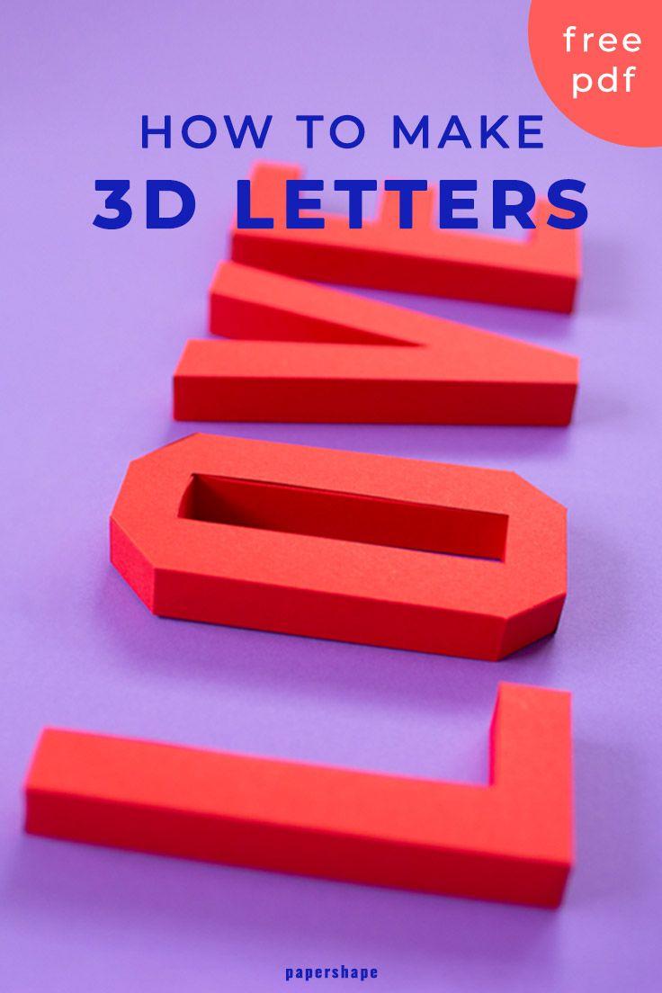 Diy 3d Lettering Love Letter Paper Diy Letters 3d Paper Crafts