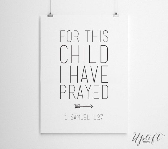 1 Samuel 1:27 - Nursery Art Print - Christian Scripture - 8 x 10 Digital Print by Uplift Prints