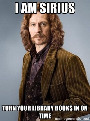 Sirius Black from Harry Potter wants you to turn your library books in on time @jenyriordan