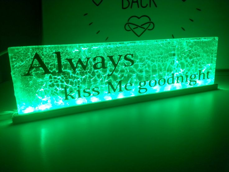 Led light green always kiss me goodnight diy