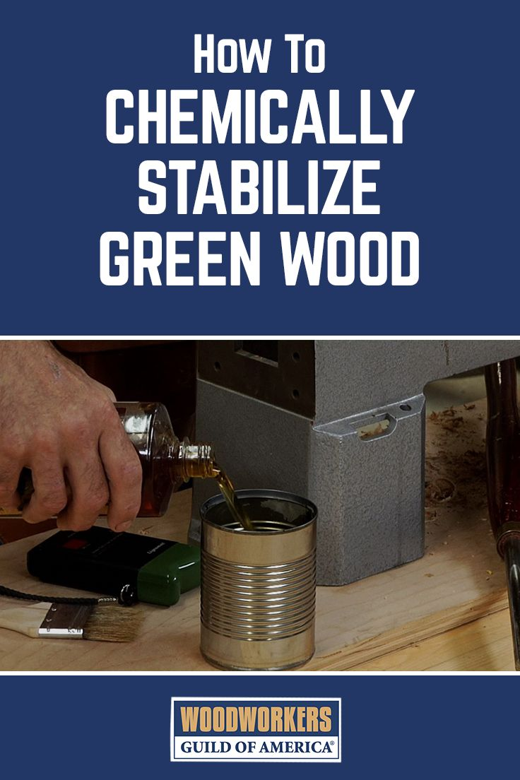 Chemically Stabilizing Green Wood
