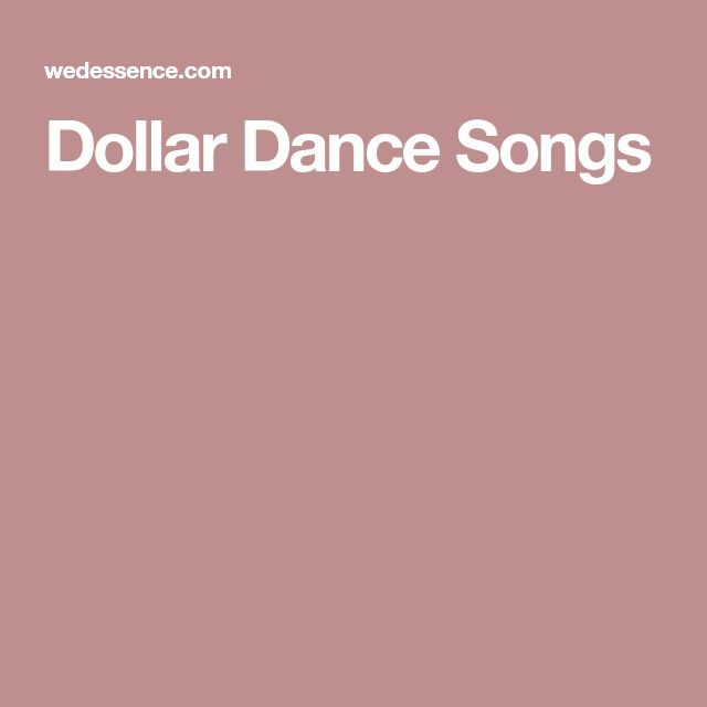 Dollar Dance Songs