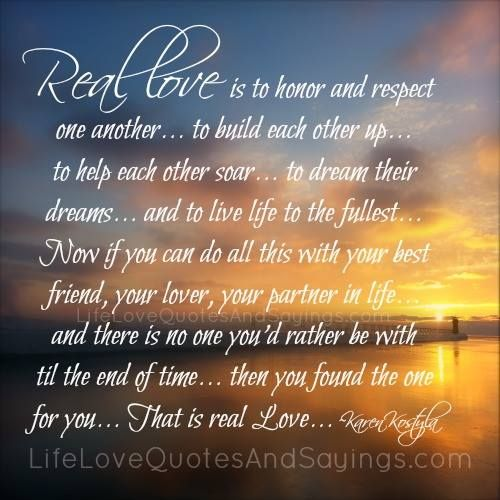 Quotes Of Marriage Life: Real Love Is To Honor And Respect One Another… To Build