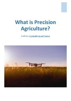 What is Precision Agriculture - Reading Guide
