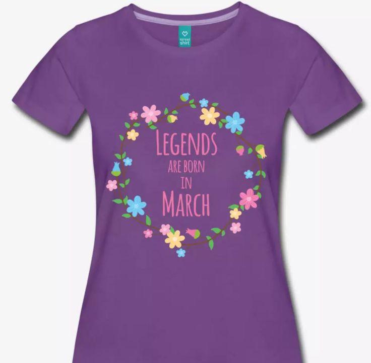 Les légendes sont nées en Mars. Pour toutes les personnes qui sont nées en Mars. A offrir pour un anniversaire. A porter avec fierté. #ideescadeaux #ideecadeau #tshirt #sweatshirt #gift #birthday #happybirthday #march #anniversaire #joyeuxanniversaire #mars