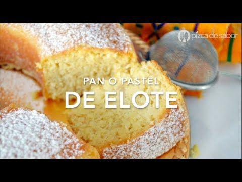 Cómo hacer pan o pastel de elote (paso a paso y fácil)