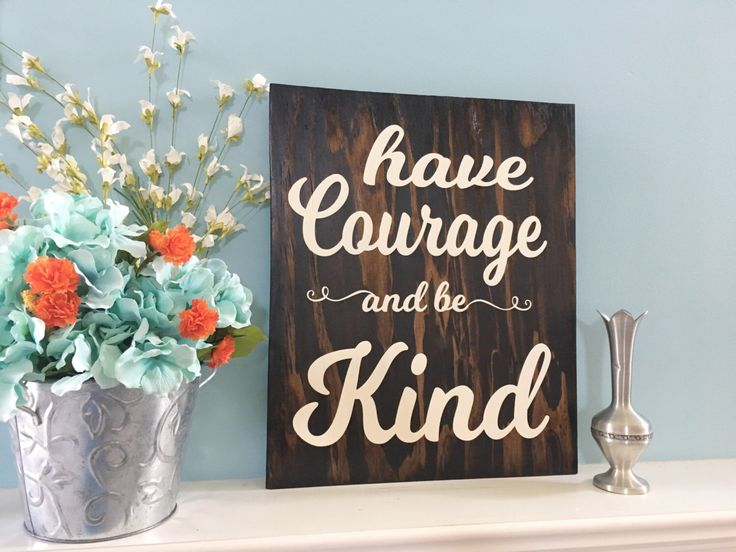 Have Courage and Be Strong Hand Painted Wooden Wall Sign/Wall Hanging/Wall Decor by KobersCreations on Etsy https://www.etsy.com/listing/468402686/have-courage-and-be-strong-hand-painted