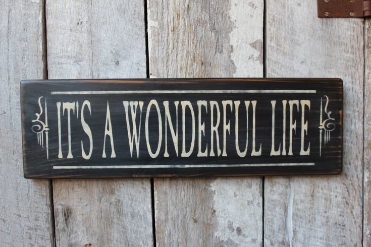 Primitive Wood Sign Its A Wonderful Life Christmas Decor Traditional Movie Cabin Country Rustic Farmhouse Holiday Decoration by FoothillPrimitives on Etsy